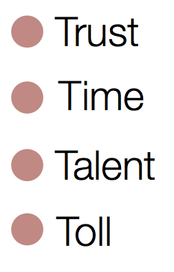 Trust Time Talent Toll